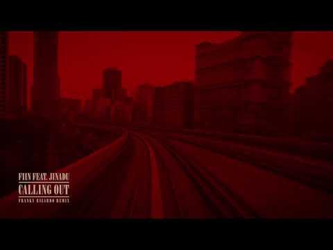 Fiin - Calling Out feat. Jinadu (Franky Rizardo Remix) [Visualizer] [Ultra Music] 1
