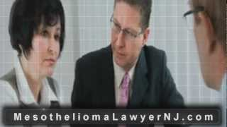 New Jersey Mesothelioma Lawyer | NJ Mesothelioma Attorney - Asbestos Lawyer