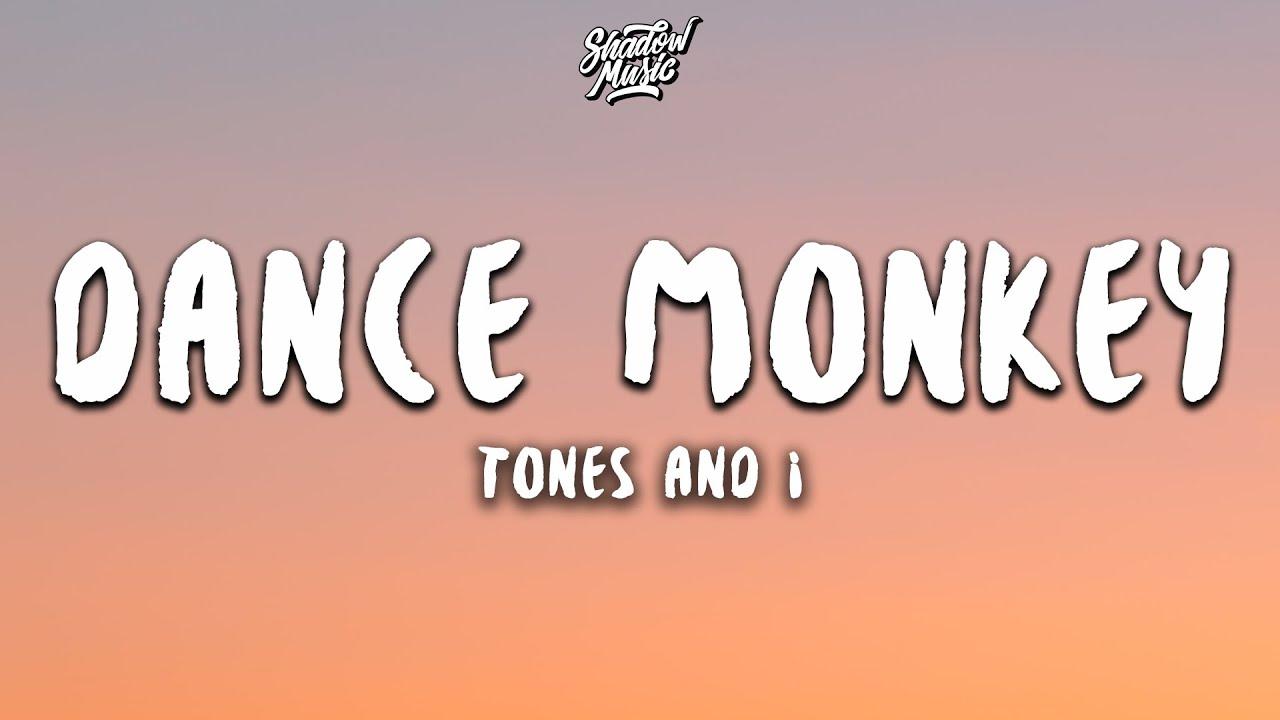 Tones And I - Dance Monkey (Lyrics) #1