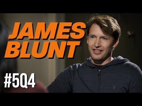 5Q4: James Blunt