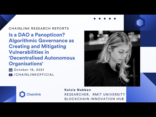 Kelsie Nabben on Algorithmic Governance in DAOs   Chainlink Research Reports