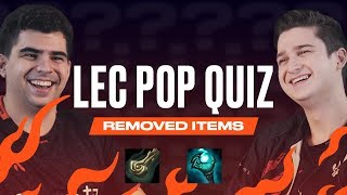 LEC Pop Quiz - Removed Items