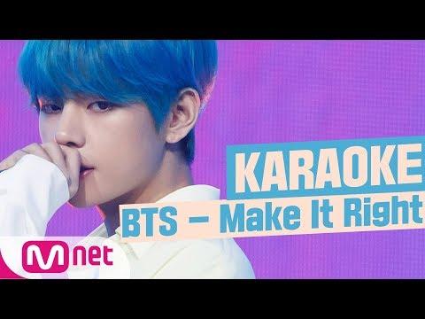 MSG Karaoke BTS - Make It Right