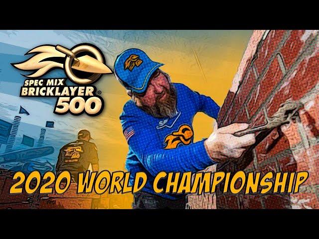 2020 SPEC MIX BRICKLAYER 500 World Championship