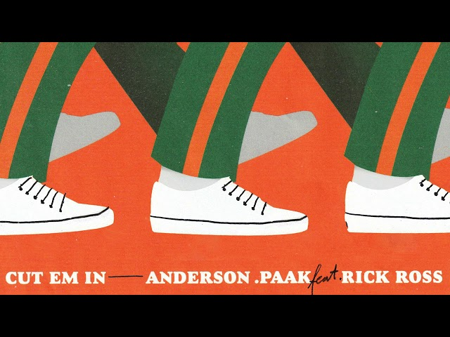 Anderson .Paak feat. Rick Ross - CUT EM IN (Official Audio)
