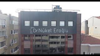 Dr. Nüket Eroğlu Kliniği Tanıtım Videosu ve Ekibi