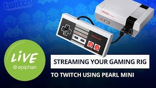 Live stream your gaming rig to Twitch with the Pearl Mini