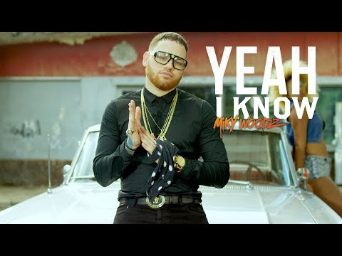 Miky Woodz - Yeah i Know (Official Video)