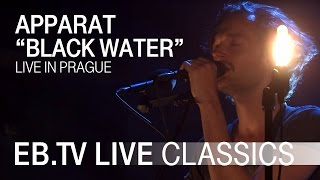 "APPARAT ""Black Water"" // EB.TV Live Classics"