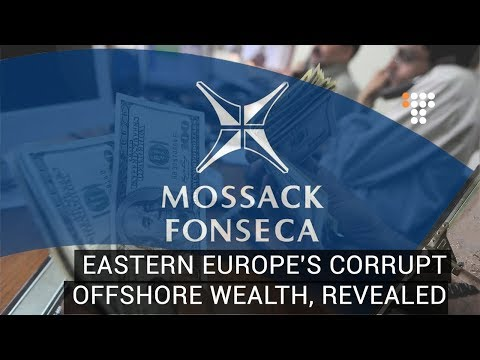 Eastern Europe s Corrupt Offshore Wealth, Revealed