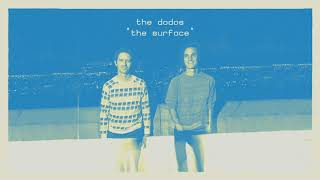 The Dodos - The Surface [OFFICIAL AUDIO]