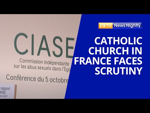 The Catholic Church In France Faces Scrutiny Amid Abuse Scandal | EWTN News Nightly