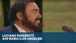 Luciano Pavarotti - Ave Maria | Los Angeles (1080pHD)
