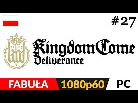 KINGDOM COME: DELIVERANCE PL 👑 odc.27 (#27) ⚔️ Obóz wroga i alchemia