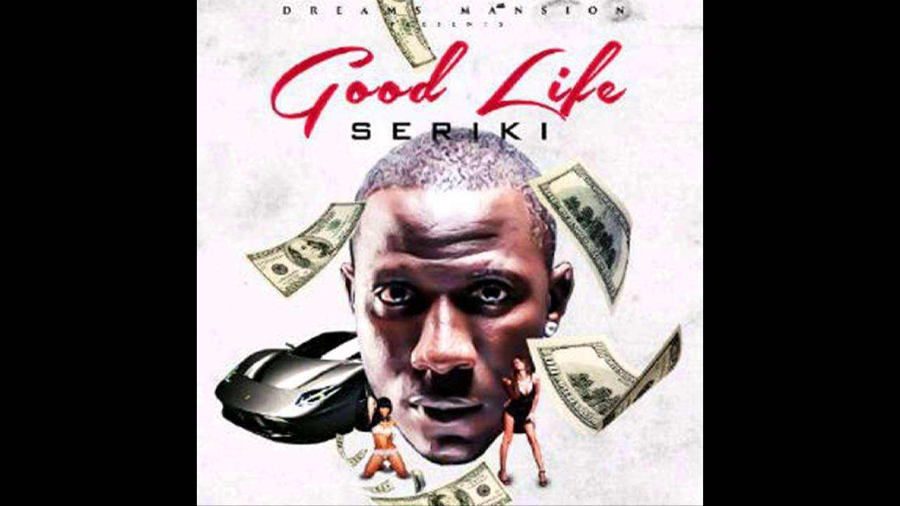 Download Seriki - GOOD LIFE