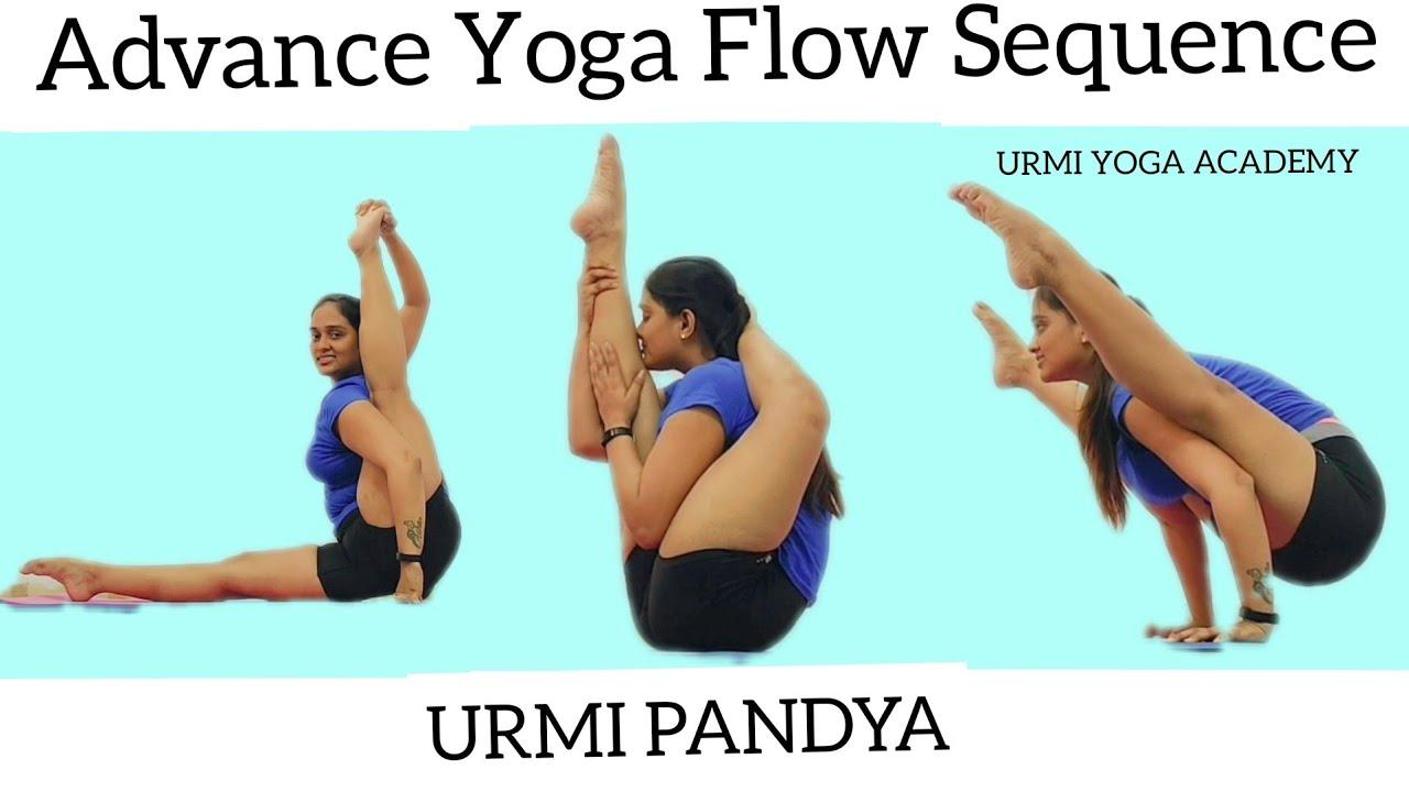 YOGA Flow Sequence | Advance Yoga Poses | URMI PANDYA