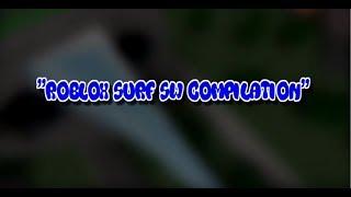 Compilation Roblox Surf Sideways (SW)