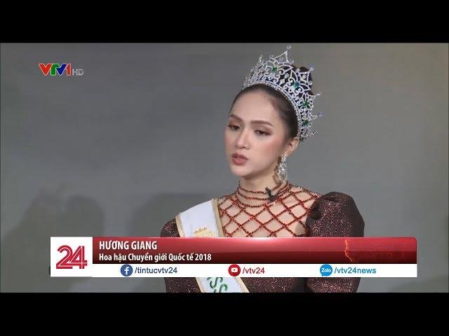Hoa hậu Chuyển giới Quốc tế Hương Giang trò chuyện cùng Chuyển động 24h  - Tin Tức VTV24