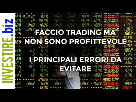 Faccio trading ma non sono profittevole - I principali errori da evitare