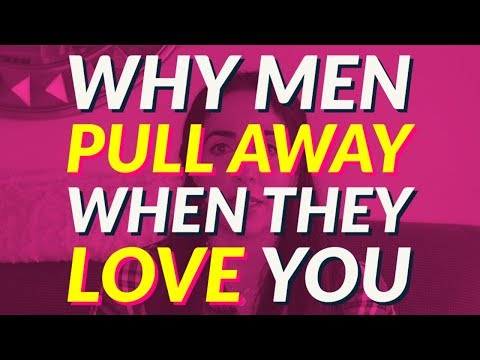 Why Men Pull Away When They Are Falling In Love 🤔