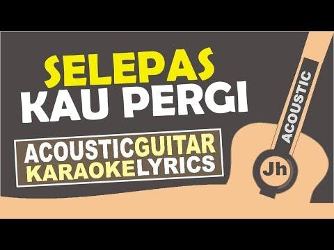 Laluna - Selepas Kau Pergi (Karaoke Acoustic)