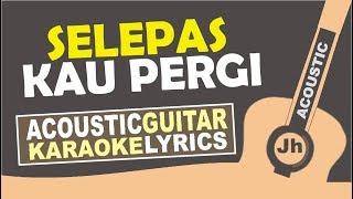 Laluna - Selepas Kau Pergi (Karaoke Acoustic) MP3