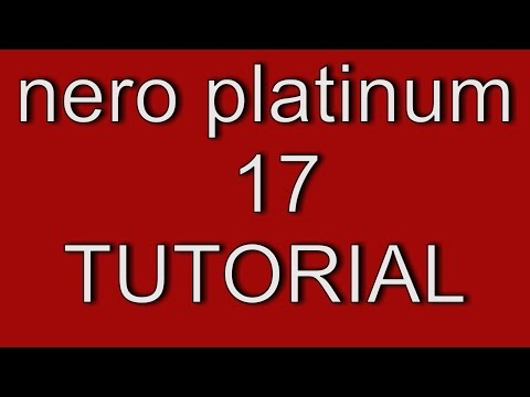 Nero Platinum 17  Tutorial. Links in the description to a 14 day Free Trial Version