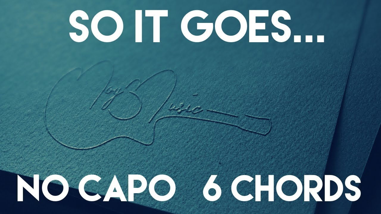 How To Play So It Goes By Taylor Swift No Capo 6 Chords