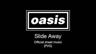 Oasis - Slide Away (Official Sheet Music)