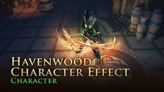 Path of Exile: Havenwood Character Effect