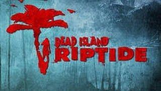Пасхалки в игре dead island riptide