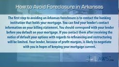 How to Stop Foreclosure in Arkansas