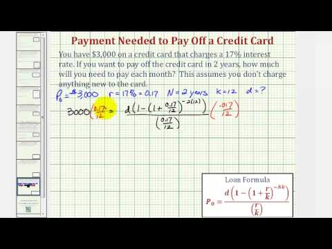 Ex: Determine a Monthly Payment Needed to Pay Off a Credit Card
