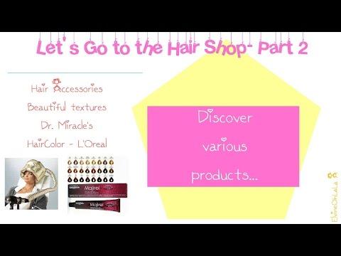 REVIEW LET'S GO TO THE HAIR SHOP - PART 2 | HAIRCOLOR L'OREAL | DRYER BONNET | COMB | OSSAT