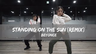 JEI CLASS   BEYONCE- STANDING ON THE SUN (REMIX)   E DANCE STUDIO   이댄스학원 JEI CHOREOGRAPHY