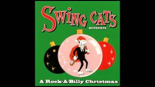 Swing Cats Present A Rockabilly Christmas - Rockin