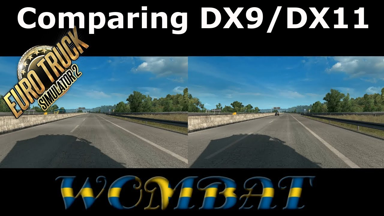 ETS2 1.35 EB - Comparing DX9 and DX11