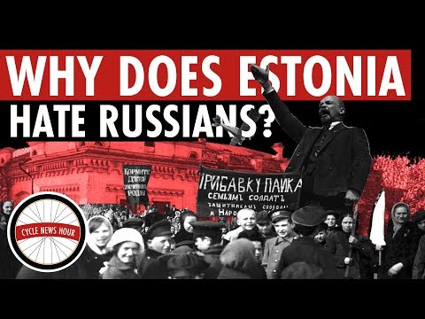 Why Does Estonia Hate Russians? Baltic Russophobia in Estonia, Then and Now