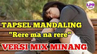 Download lagu  Rere Ma Na RereTAPSEL MP3