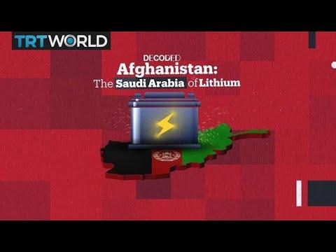Decoded: Afghanistan - The Saudi Arabia of Lithium