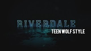 riverdale trailer teen wolf style