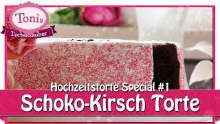 Schoko-Kirsch Torte // Hochzeitstorte Special // Tonis Tortenzauber #0021