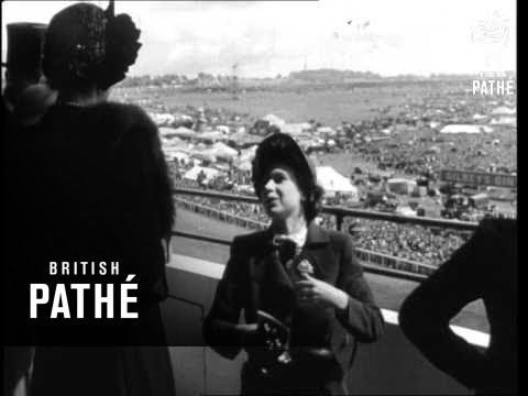 Princess Elizabeth At The Derby (1949)