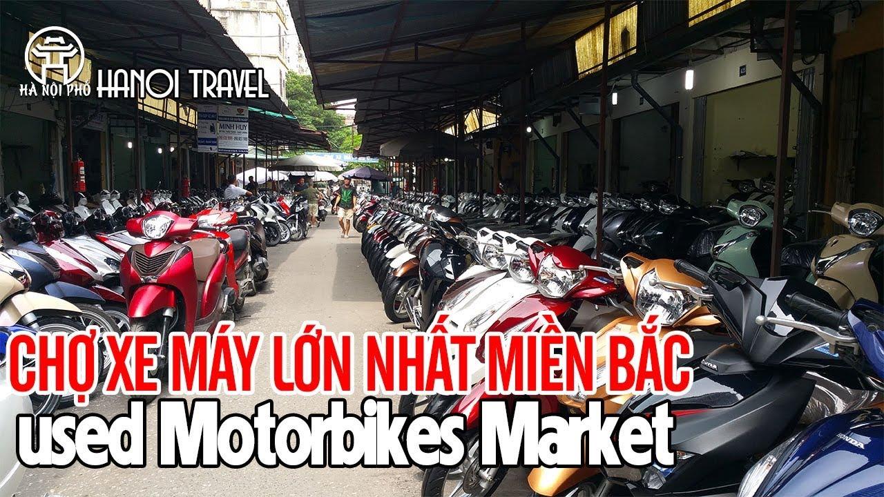 Khám phá Chợ xe máy cũ chùa Hà lớn nhất miền Bắc – Hanoi travel | Hà Nội Phố