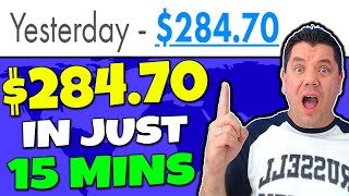 Make $284.70 Fast & For FREE Using Your Phone & CPA Affiliate Marketing To Make Money Online!