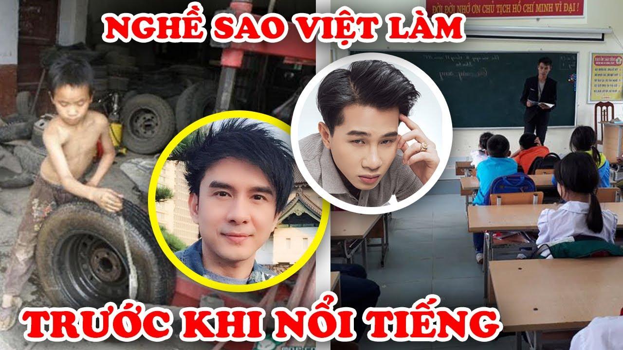 7 Công Việc CƠ CỰC Sao Việt Làm Trước Khi Nổi Tiếng