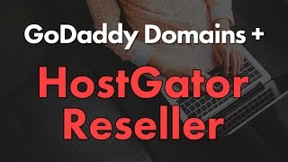 HostGator Reseller Hosting Tutorial (Using GoDaddy Domain)