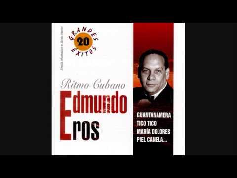 EDMUNDO ROS - GUANTANAMERA