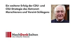 Ein weiterer Erfolg der CDU- und CSU-Strategie des Getrennt-Marschierens und Vereint-Schlagens