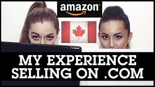 Amazon FBA Canada: My Experience Selling on Amazon.com